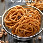 Peanut Murukku