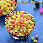 Sweet Boondi Recipe | Meethi Boondi Recipe