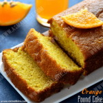 Eggless Orange Pound Cake Recipe