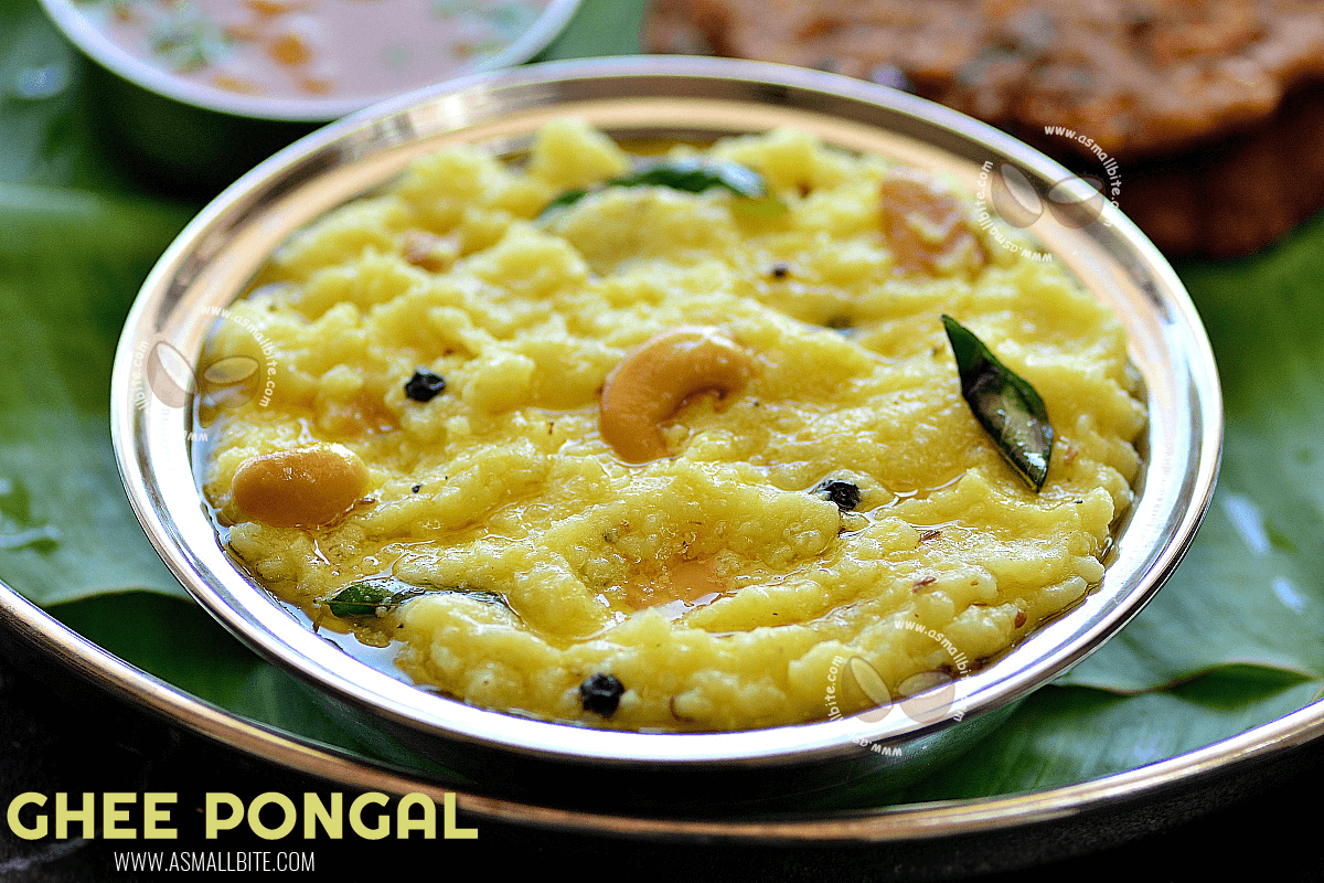 Ghee Pongal Recipe