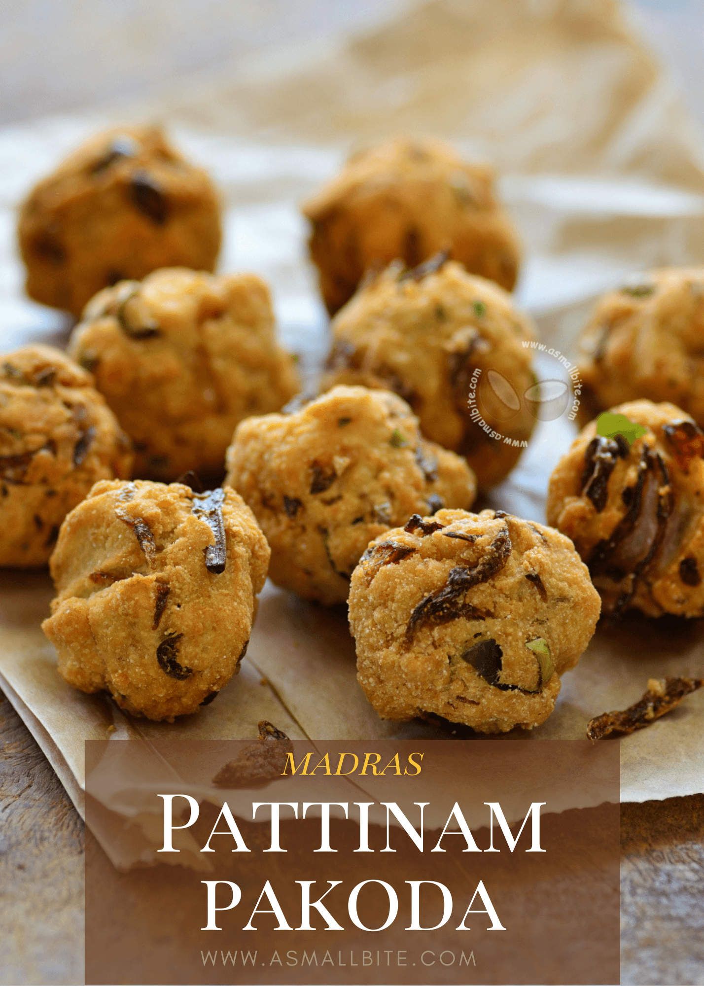 Madras Pattinam Pakoda